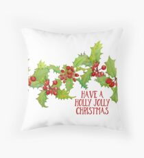 Have a Holly Jolly Christmas Berries Throw Pillow