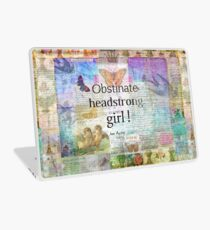 Obstinate, headstrong girl! Jane Austen quote Laptop Skin