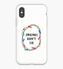 Freunde lügen nicht iPhone-Hülle & Cover
