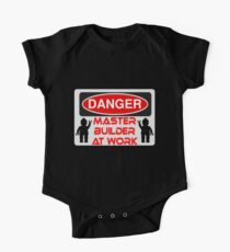 Danger Master Builder at Work Sign  One Piece - Short Sleeve