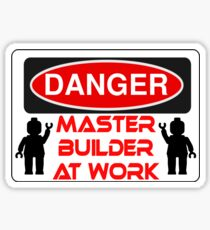 Danger Master Builder at Work Sign  Sticker