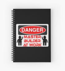 Danger Master Builder at Work Sign  Spiral Notebook