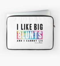 I Like Big Blunts and I Cannot Lie Laptop Sleeve