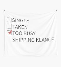 Too busy shipping klance Wall Tapestry