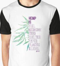 Hemp is Graphic T-Shirt