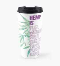 Hemp is Travel Mug
