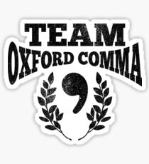 Team Oxford Comma - Funny English Grammar Police Shirt Sticker