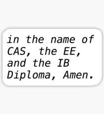 IB - International Baccalaureate  Sticker