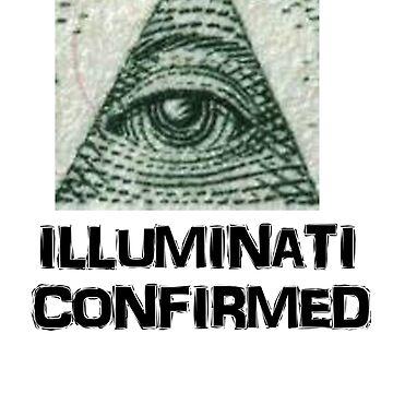 Illuminati Confirmed by willnofriends