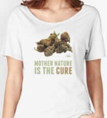 Mother Nature is the Cure Women's Relaxed Fit T-Shirt