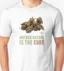 Mother Nature is the Cure Unisex T-Shirt