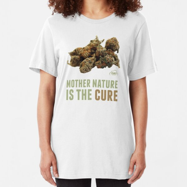 Mother Nature is the Cure Slim Fit T-Shirt