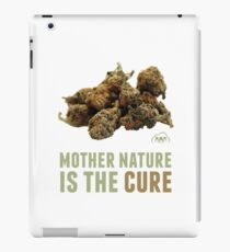 Mother Nature is the Cure iPad Case/Skin