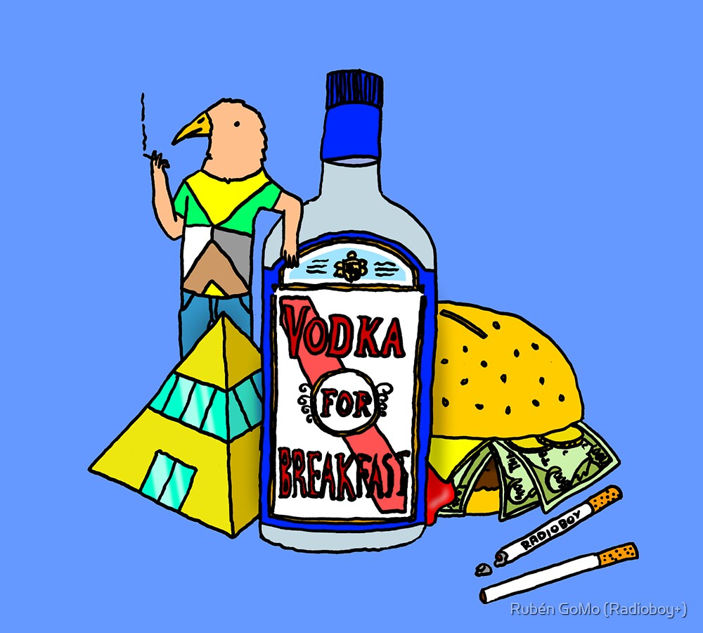 Vodka for breakfast by RADIOBOY by Rubén Gómez Radioboy
