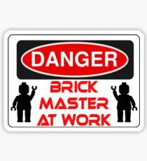 Danger Brick Master at Work Sign Sticker