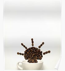 Morning in your cup. Poster