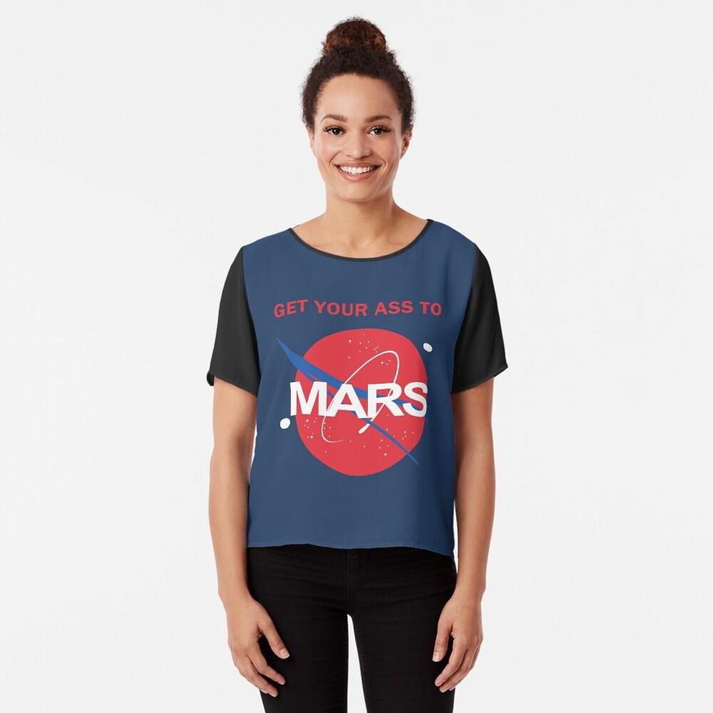 Bring deinen Arsch zum Mars Chiffon Top