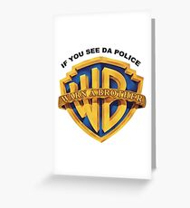 Warn a brother merchandise  Greeting Card