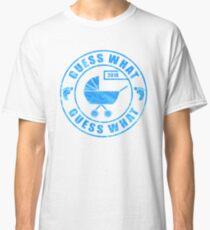 Pregnancy Announcement 2018: Guess What - Blue Baby Boy Classic T-Shirt