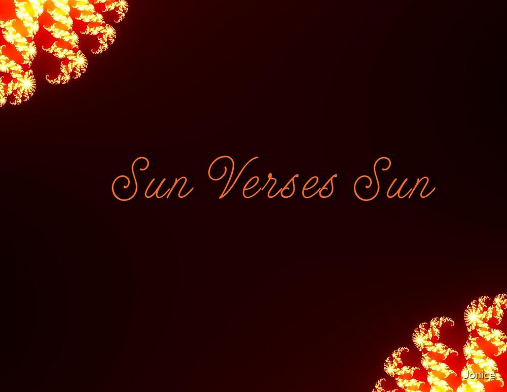 Sun Verses Sun by Jonice