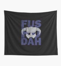 fus ro dah Wall Tapestry
