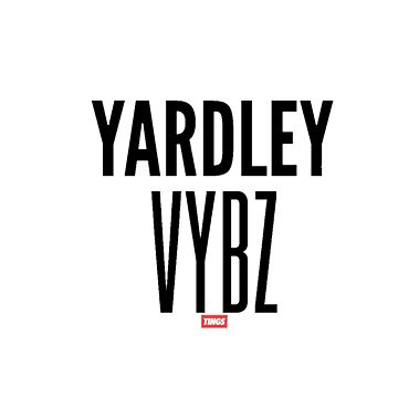 Yardley Vybz  by Mauiwaves