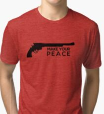 Wynonna Earp Peacemaker - Make Your Peace Tri-blend T-Shirt