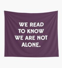 We Read to Know we're not Alone - C.S. Lewis Wall Tapestry