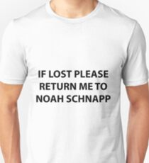 if lost please return me to noah schnapp Unisex T-Shirt