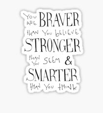 You are Braver Sticker