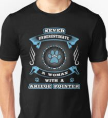 Never underestimate dog girl woman ARIEGE POINTER T-Shirt