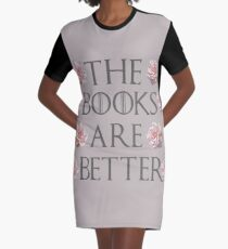 The Books Are Better Graphic T-Shirt Dress