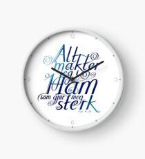 Alt makter jeg i ham Clock