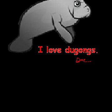 I love dugongs. by dmonaghan