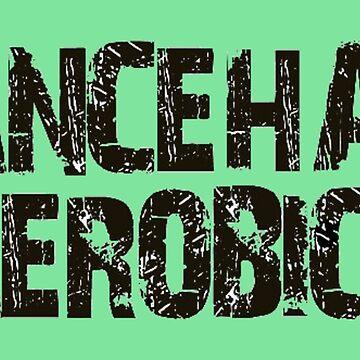 Dancehall Aerobics (Yardley vybz Collection)  by Mauiwaves