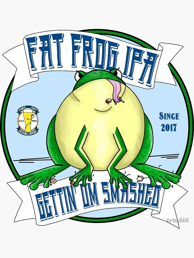 Fat Frog IPA by ArtsofAll