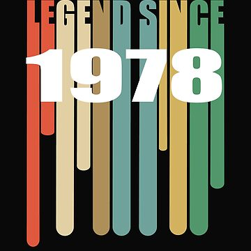 40th Birthday Retro Design - Legend Since 1978 by kudostees