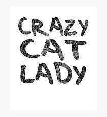 Crazy Cat Lady Photographic Print