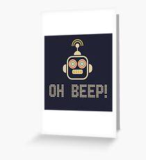 Oh Beep! Greeting Card