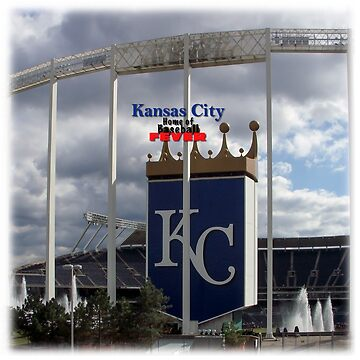 Kansas City Home of Baseball Fever by dht2013