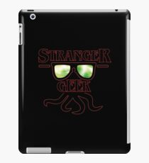 stranger geek radioactive! iPad Case/Skin