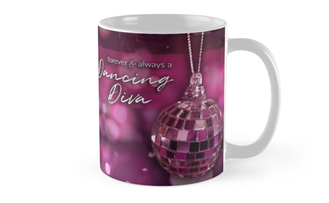 Forever & always a Dancing Diva by Sharon Felschow