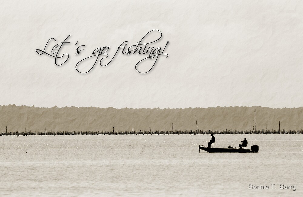 Let's go fishing! by Bonnie T.  Barry