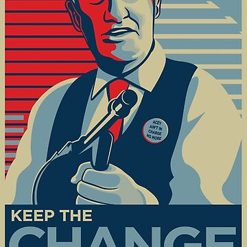 Keep the Change by BrainSmash