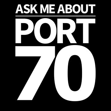 Ask me about port 70 [white text] by c58b39dce0