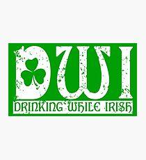 DWI Drinking While Irish grunge look Photographic Print