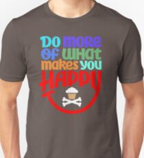 Popular Do More Of What Makes You Happy GQ836 New Product Unisex T-Shirt