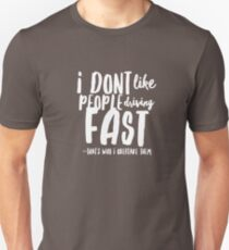 Driving fast Unisex T-Shirt