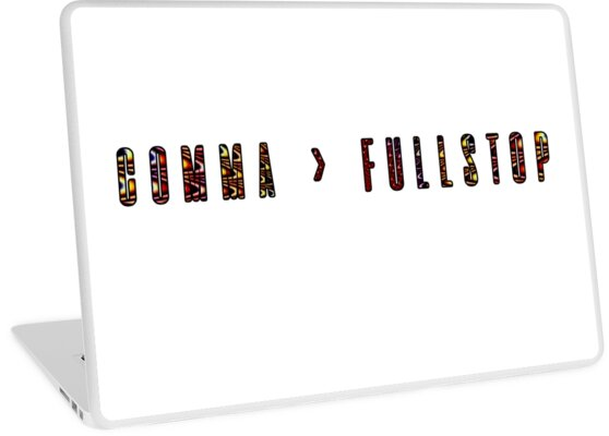 Comma > Fullstop- Coloured by Tayla Williams
