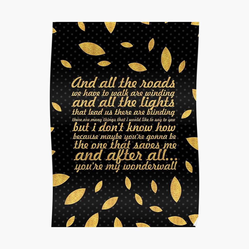 """Oasis ... """"Wonderwall"""" Lied Lyrisch (Kreativ) Poster"""